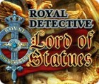 Royal Detective: The Lord of Statues gra