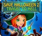 Save Halloween 2: Travel to Hell gra