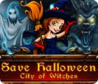 Save Halloween: City of Witches gra