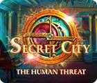 Secret City: The Human Threat gra