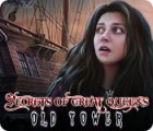 Secrets of Great Queens: Old Tower gra