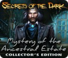 Secrets of the Dark: Mystery of the Ancestral Estate Collector's Edition gra
