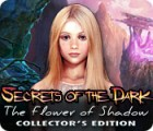 Secrets of the Dark: The Flower of Shadow Collector's Edition gra