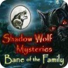 Shadow Wolf Mysteries: Bane of the Family Collector's Edition gra