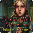 Shadow Wolf Mysteries: Bane of the Family gra
