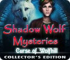 Shadow Wolf Mysteries: Curse of Wolfhill Collector's Edition gra
