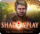 Shadowplay: The Forsaken Island gra