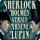 Sherlock Holmes VS Arsene Lupin gra