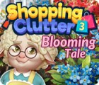 Shopping Clutter 3: Blooming Tale gra