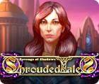 Shrouded Tales: Revenge of Shadows gra