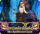 Shrouded Tales: The Spellbound Land Collector's Edition gra