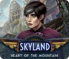 Skyland: Heart of the Mountain gra