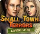 Small Town Terrors: Livingston gra