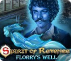Spirit of Revenge: Florry's Well Collector's Edition gra