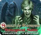 Spirit of Revenge: Unrecognized Master Collector's Edition gra