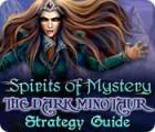 Spirits of Mystery: The Dark Minotaur Strategy Guide gra
