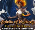 Spirits of Mystery: The Last Fire Queen Collector's Edition gra