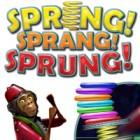 Spring, Sprang, Sprung gra