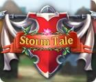 Storm Tale gra