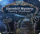 Stormhill Mystery: Family Shadows gra