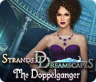 Stranded Dreamscapes: The Doppelganger gra