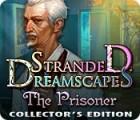 Stranded Dreamscapes: The Prisoner Collector's Edition gra