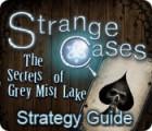 Strange Cases: The Secrets of Grey Mist Lake Strategy Guide gra