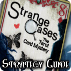 Strange Cases: The Tarot Card Mystery Strategy Guide gra