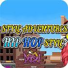 Style Adventures — Hip-Hop Style gra