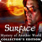 Surface: Mystery of Another World Collector's Edition gra