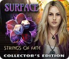 Surface: Strings of Fate Collector's Edition gra