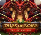 Tales of Rome: Grand Empire gra