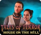 Tales of Terror: House on the Hill Collector's Edition gra