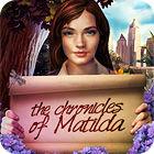 The Chronicles of Matilda gra