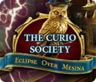 The Curio Society: Eclipse Over Mesina gra
