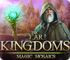 The Far Kingdoms: Magic Mosaics gra