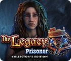 The Legacy: Prisoner Collector's Edition gra