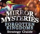 The Mirror Mysteries: Forgotten Kingdoms Strategy Guide gra