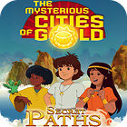 The Mysterious Cities of Gold: Secret Paths gra