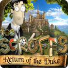 The Scruffs: Return of the Duke gra