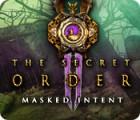 The Secret Order: Masked Intent gra