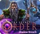 The Secret Order: Shadow Breach gra