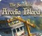 The Secrets of Arcelia Island gra