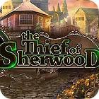 The Thief Of Sherwood gra
