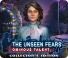 The Unseen Fears: Ominous Talent Collector's Edition gra