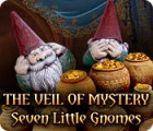 The Veil of Mystery: Seven Little Gnomes gra
