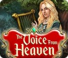 The Voice from Heaven gra