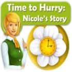 Time to Hurry: Nicole's Story gra