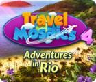 Travel Mosaics 4: Adventures In Rio gra