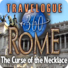 Travelogue 360: Rome - The Curse of the Necklace gra